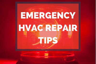 Image for blog saying Emergency HVAC Repair Tips
